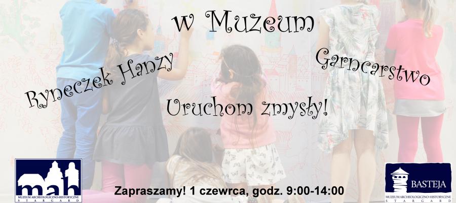 Dzień Dziecka w muzeum!
